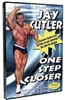 Jay Cutler: One Step Closer (DVD)