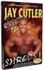 Jay Cutler: Ripped to Shreds (DVD)